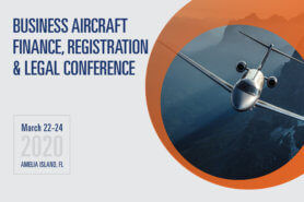 2020 Business Aircraft Finance, Registration & Legal Conference