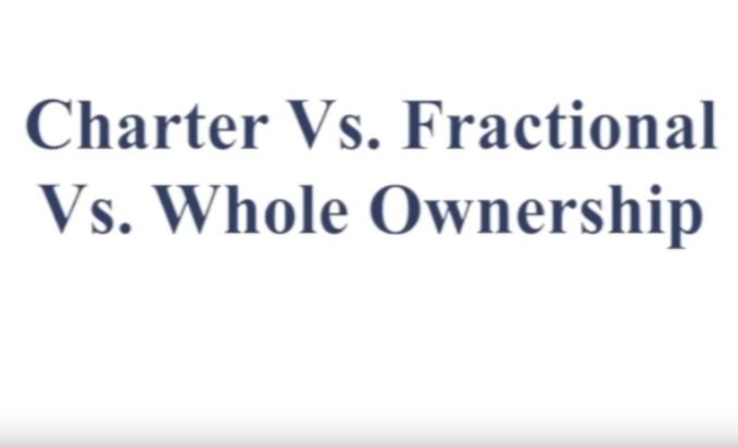 Charter vs. Fractional vs. Ownership- Full Version - video