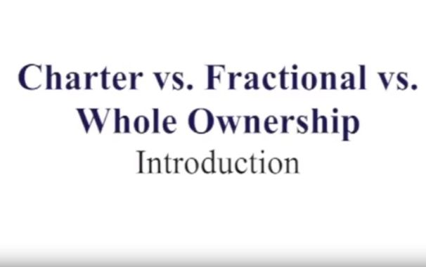 Charter vs. Fractional vs. Ownership- Intro - video